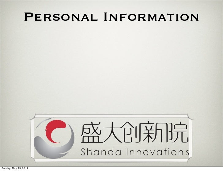 Personal InformationSunday, May 29, 2011