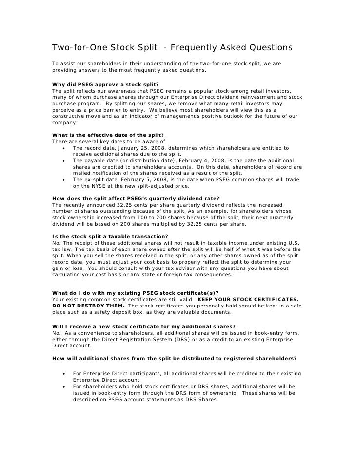 Two-for-One Stock Split - Frequently Asked Questions To assist our shareholders in their understanding of the two-for-one ...