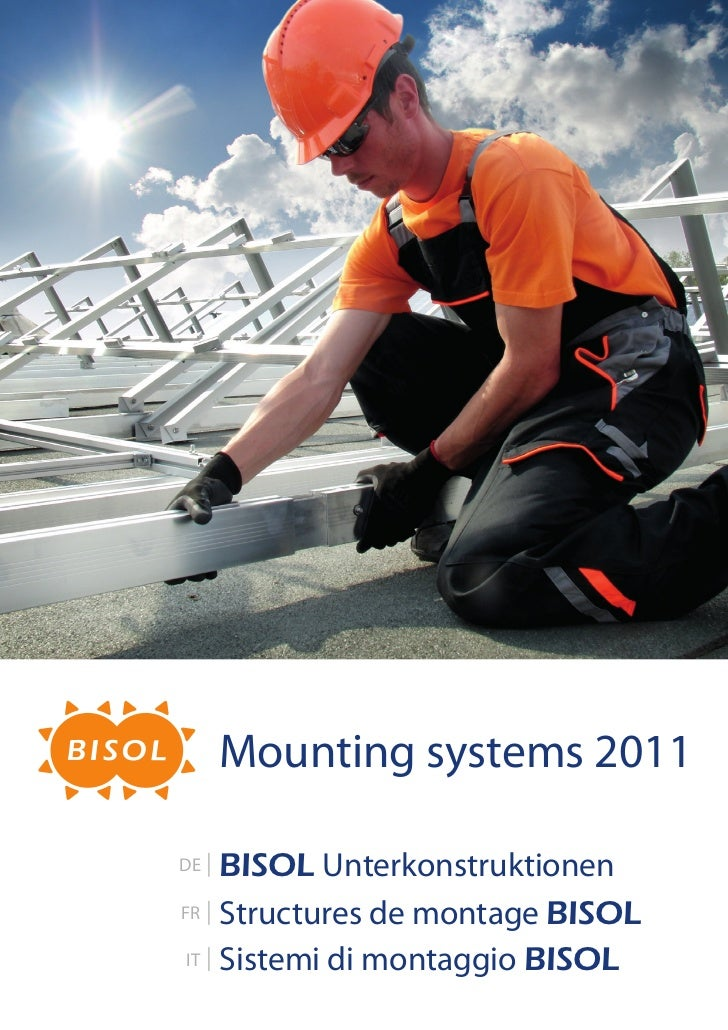 Mounting systems 2011DE   BISOL UnterkonstruktionenFR   Structures de montage BISOLIT   Sistemi di montaggio BISOL