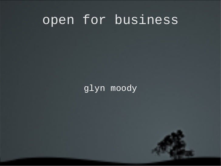 Glyn Moody: Open for business