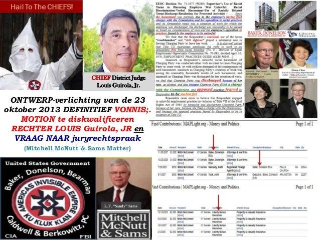CHIEF District Judge Louis Guirola, Jr.  ONTWERP-verlichting van de 23 oktober 2013 DEFINITIEF VONNIS;. MOTION te diskwali...