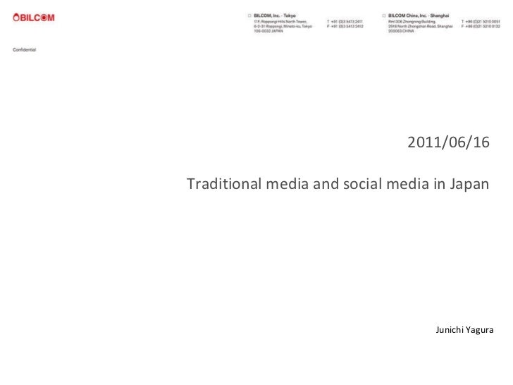 2011/06/16 Traditional media and social media in Japan Junichi Yagura