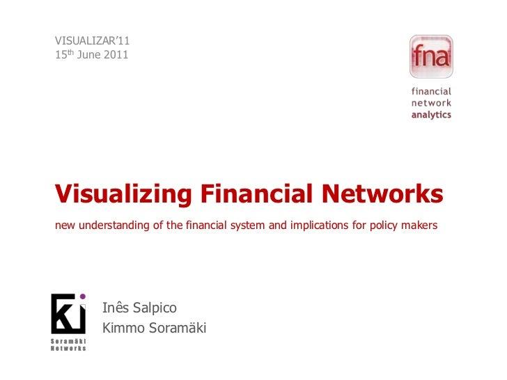 Visualizing Financial Networks @ Visualizar '11