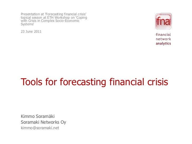 Tools for Forecasting Financial Crisis @ ETH
