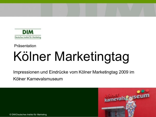 Präsentation Kölner Marketingtag Impressionen und Eindrücke vom Kölner Marketingtag 2009 im Kölner Karnevalsmuseum © DIM D...