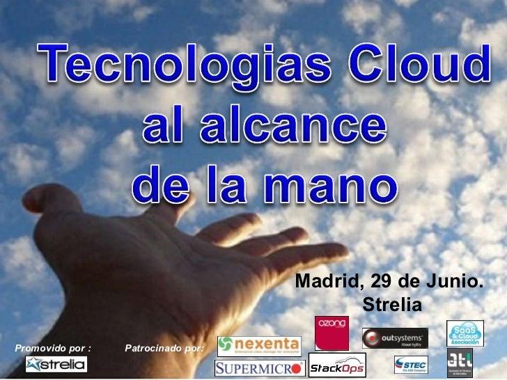 30/06/11 Madrid, 29 de Junio.  Strelia Promovido por : Patrocinado por: