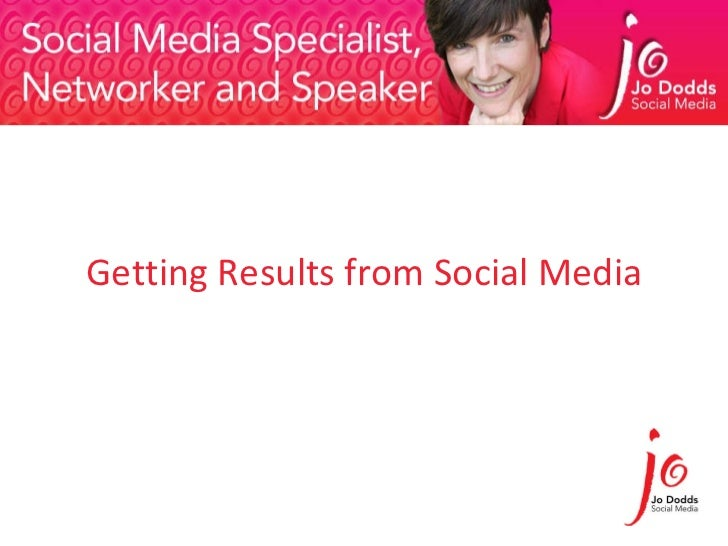 Getting Results from Social Media