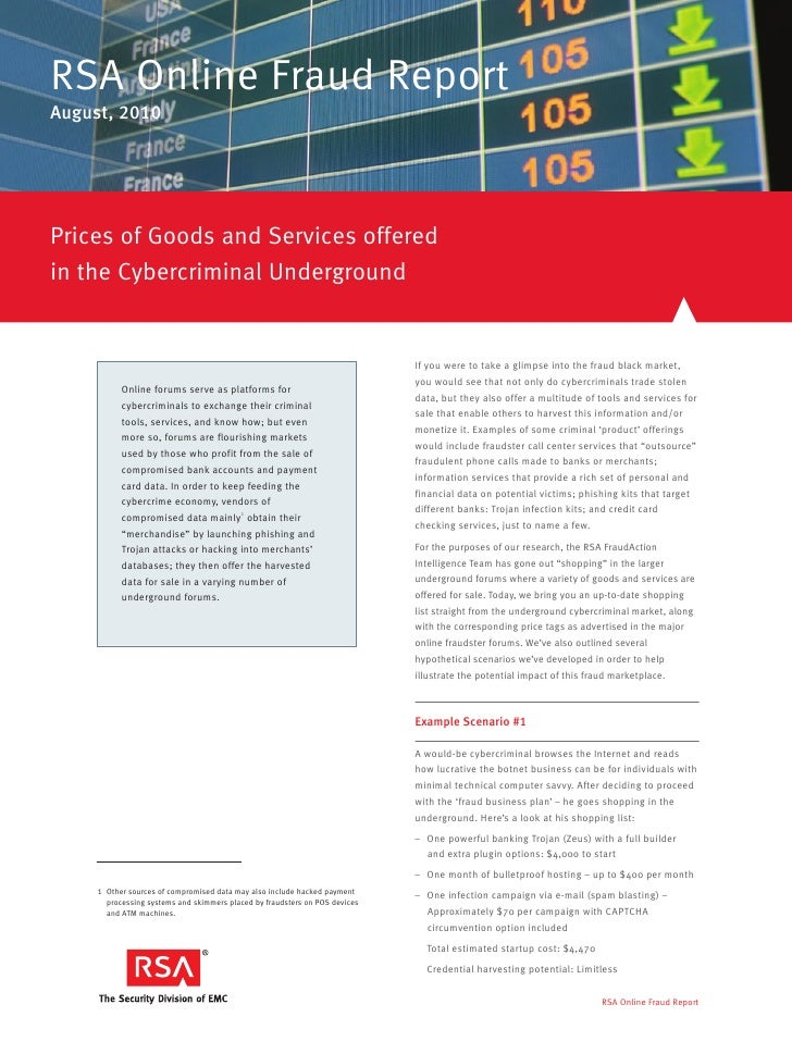 RSA Online Fraud Report August, 2010     Prices of Goods and Services offered in the Cybercriminal Underground            ...