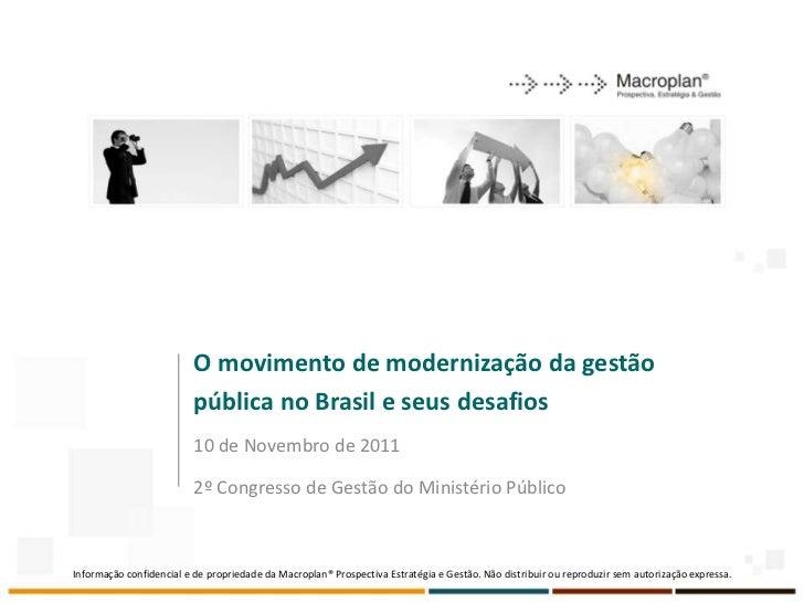 O movimento de modernização da gestão                          pública no Brasil e seus desafios                          ...