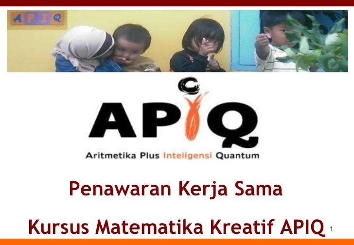 Peluang Franchise Kursus Matematika Kreatif APIQ