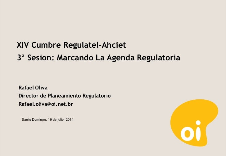 Presentación Rafael Oliva Augusto | XIV CUMBRE REGULATEL-AHCIET