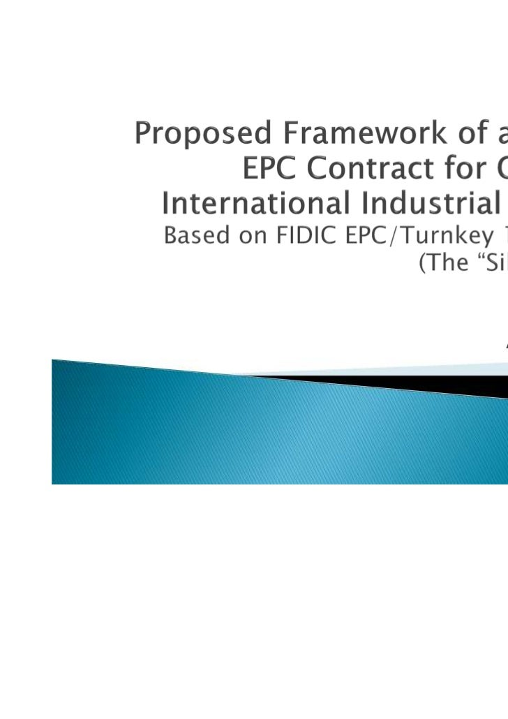 110801Proposed Fidic Contract Framework For Complex Epc Projects