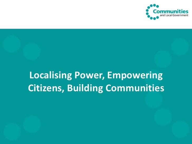 Localising Power, Empowering Citizens, Building Communities
