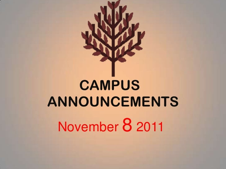 CAMPUSANNOUNCEMENTS November 8 2011
