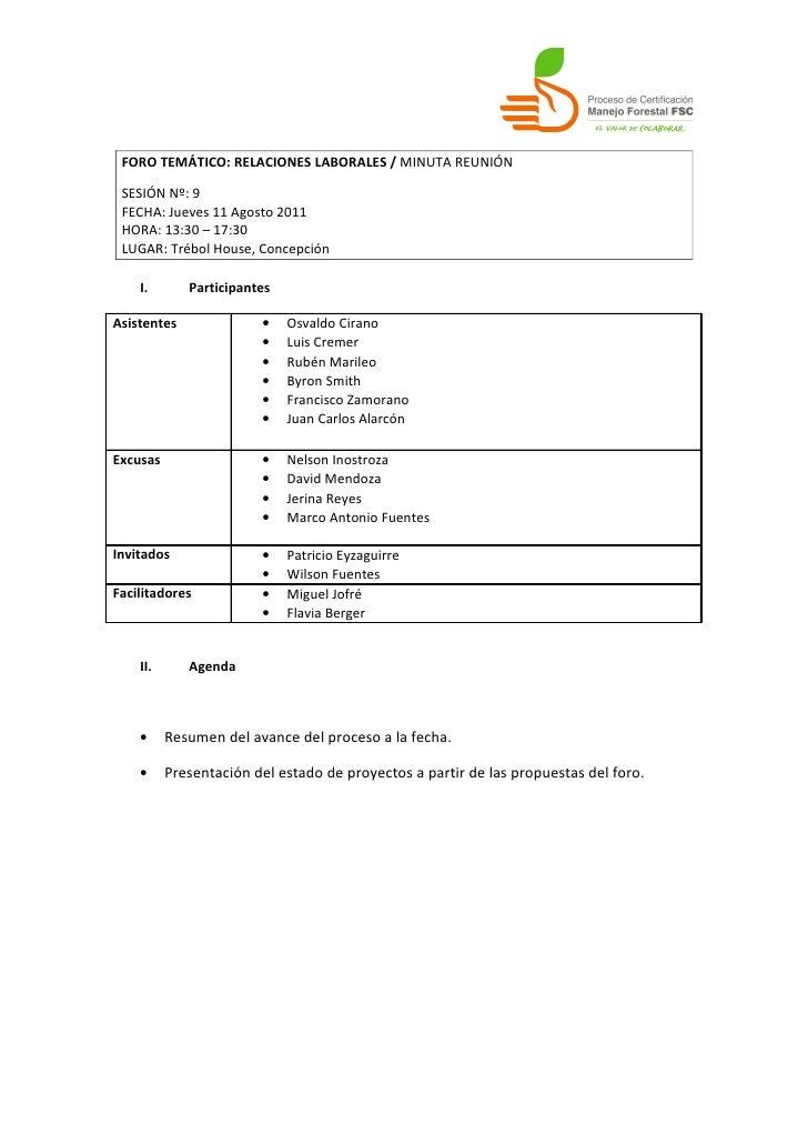 FORO TEMÁTICO: RELACIONES LABORALES / MINUTA REUNIÓN SESIÓN Nº: 9 FECHA: Jueves 11 Agosto 2011 HORA: 13:30 – 17:30 LUGAR: ...