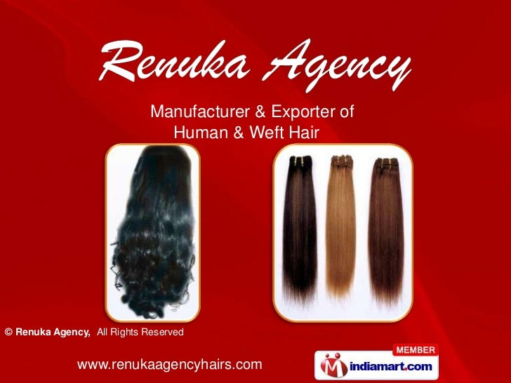 Manufacturer & Exporter of                               Human & Weft Hair© Renuka Agency, All Rights Reserved            ...
