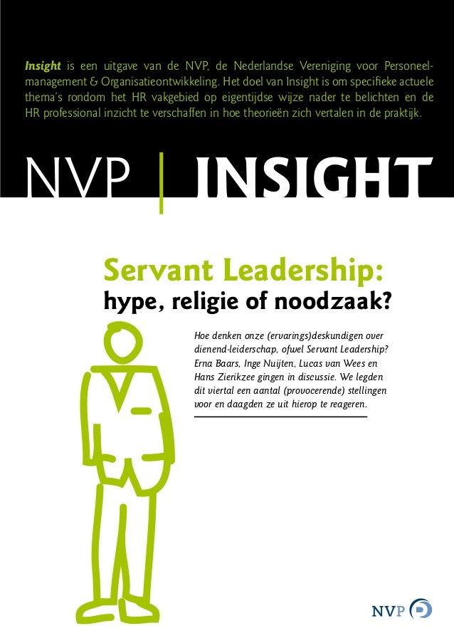 Insight is een uitgave van de NVP, de Nederlandse Vereniging voor Personeel-management & Organisatieontwikkeling. Het doel...