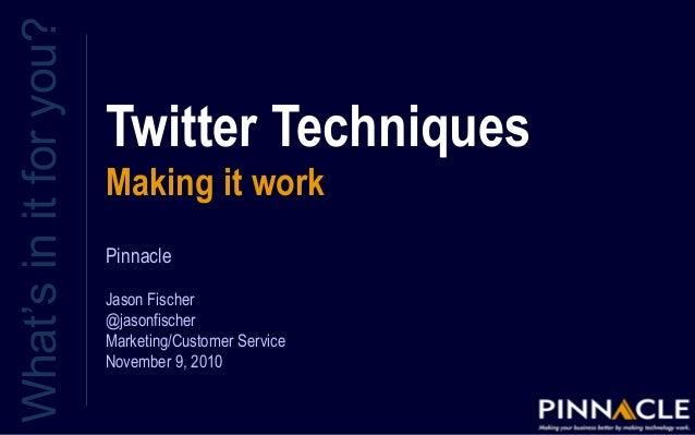 Twitter Techniques