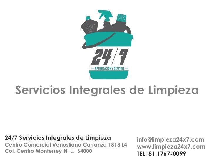 110920 presentaci n servicios integrales de limpieza 24x7 for Empresas de limpieza en castellon