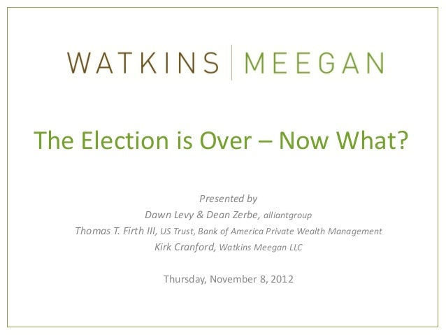 Watkins Meegan Lunch & Learn: The 2012 Election is Over, 2013 Tax Updates