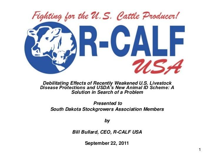 Debilitating Effects of Recently Weakened U.S. LivestockDisease Protections and USDA's New Animal ID Scheme: A            ...
