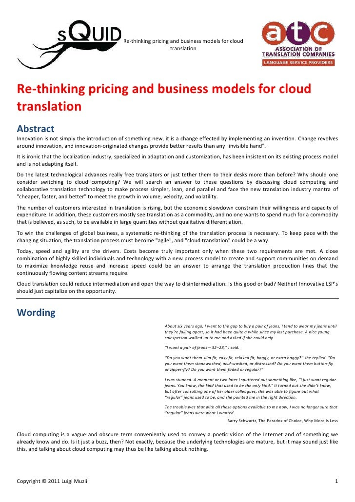 Re-thinking pricing and business models for cloud translation<br />Abstract<br />Innovation is not simply the introduction...