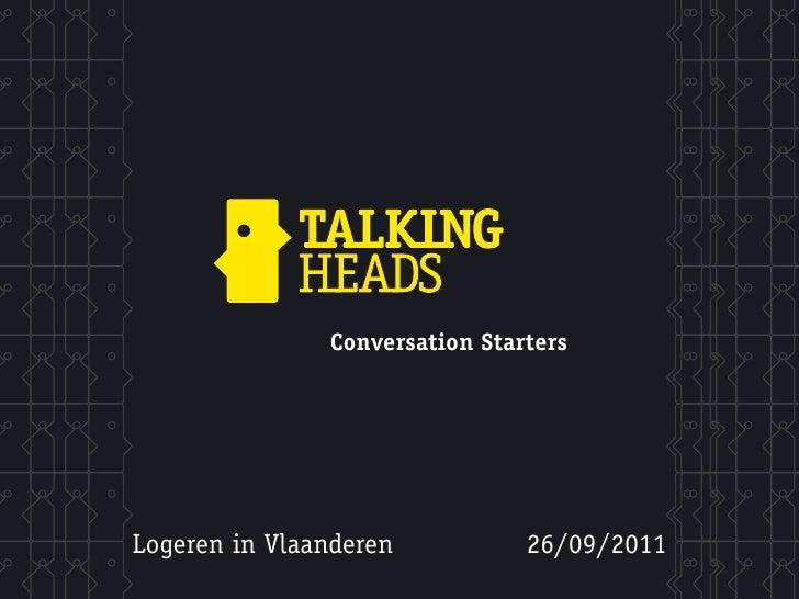 Conversation StartersLogeren in Vlaanderen           26/09/2011
