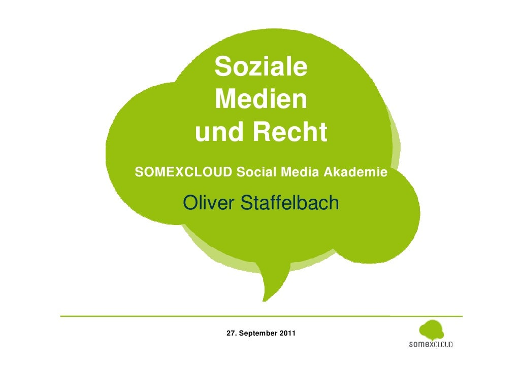 Soziale                      Medien                     und Recht              SOMEXCLOUD Social Media Akademie           ...