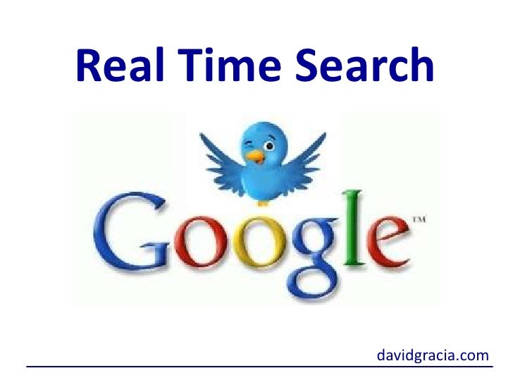 Real Time Search<br />davidgracia.com<br />