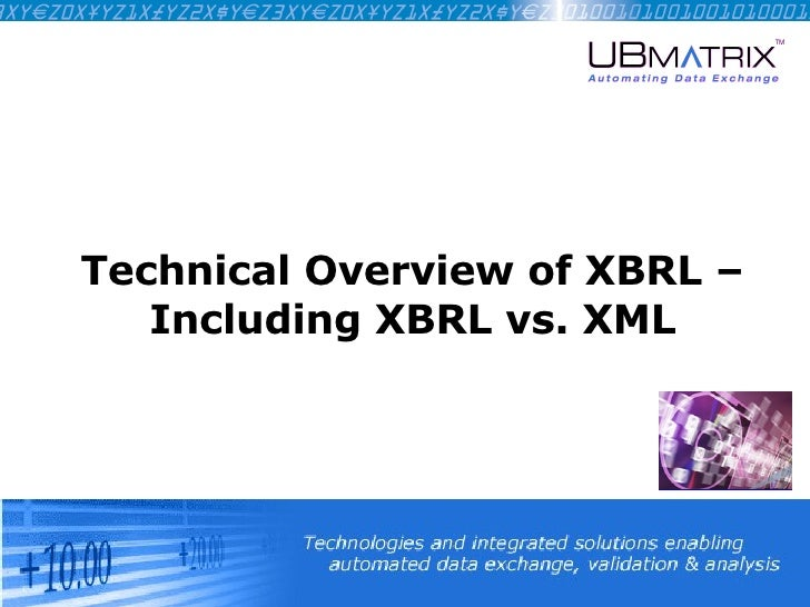 Technical Overview of XBRL – Including XBRL vs. XML