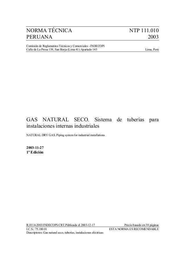NORMA TÉCNICA NTP 111.010 PERUANA 2003 Comisión de Reglamentos Técnicos y Comerciales - INDECOPI Calle de La Prosa 138, Sa...