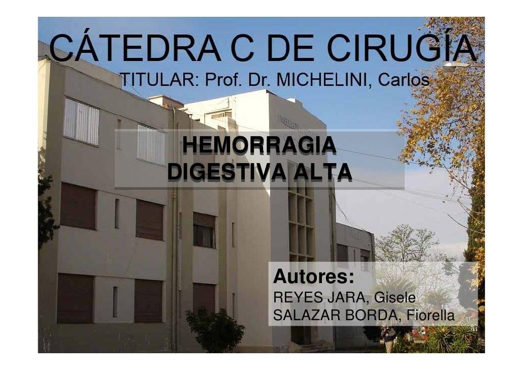HEMORRAGIADIGESTIVA ALTA       Autores:       REYES JARA, Gisele       SALAZAR BORDA, Fiorella