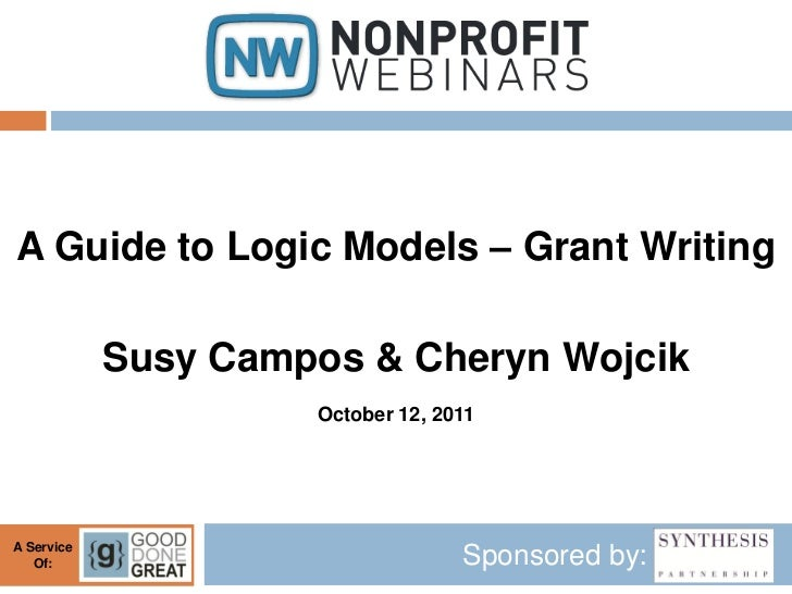 A Guide to Logic Models – Grant Writing