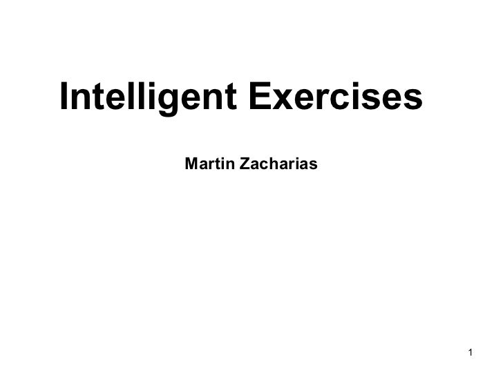 Intelligent Exercises     Martin Zacharias
