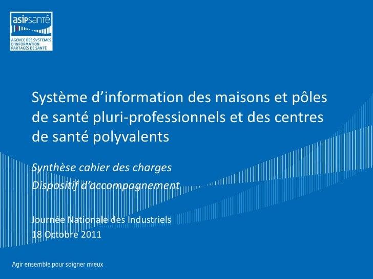 Système d'information des maisons et pôlesde santé pluri-professionnels et des centresde santé polyvalentsSynthèse cahier ...