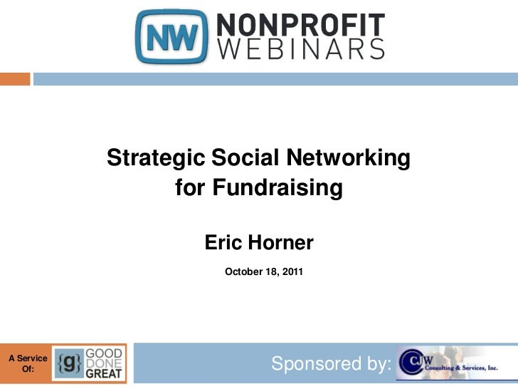 Strategic Social Networking for Fundraising