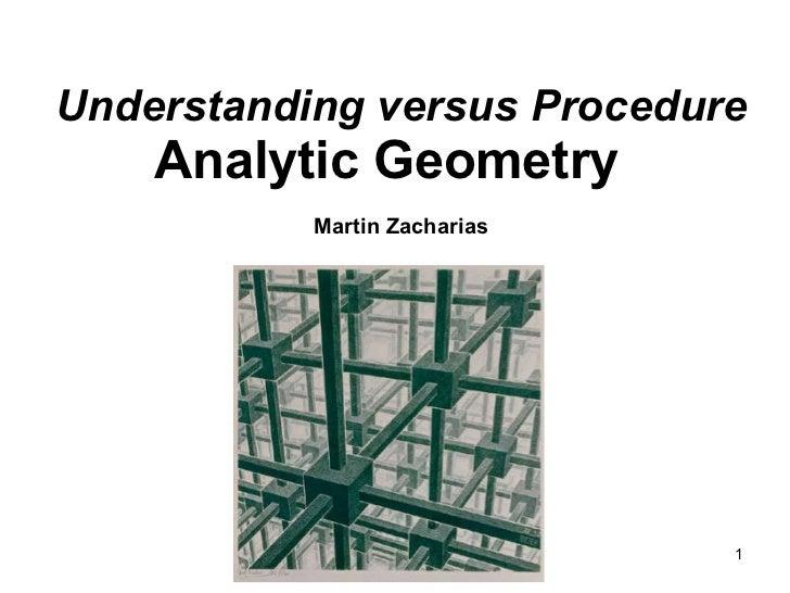 Understanding versus Procedure Analytic Geometry    Martin Zacharias