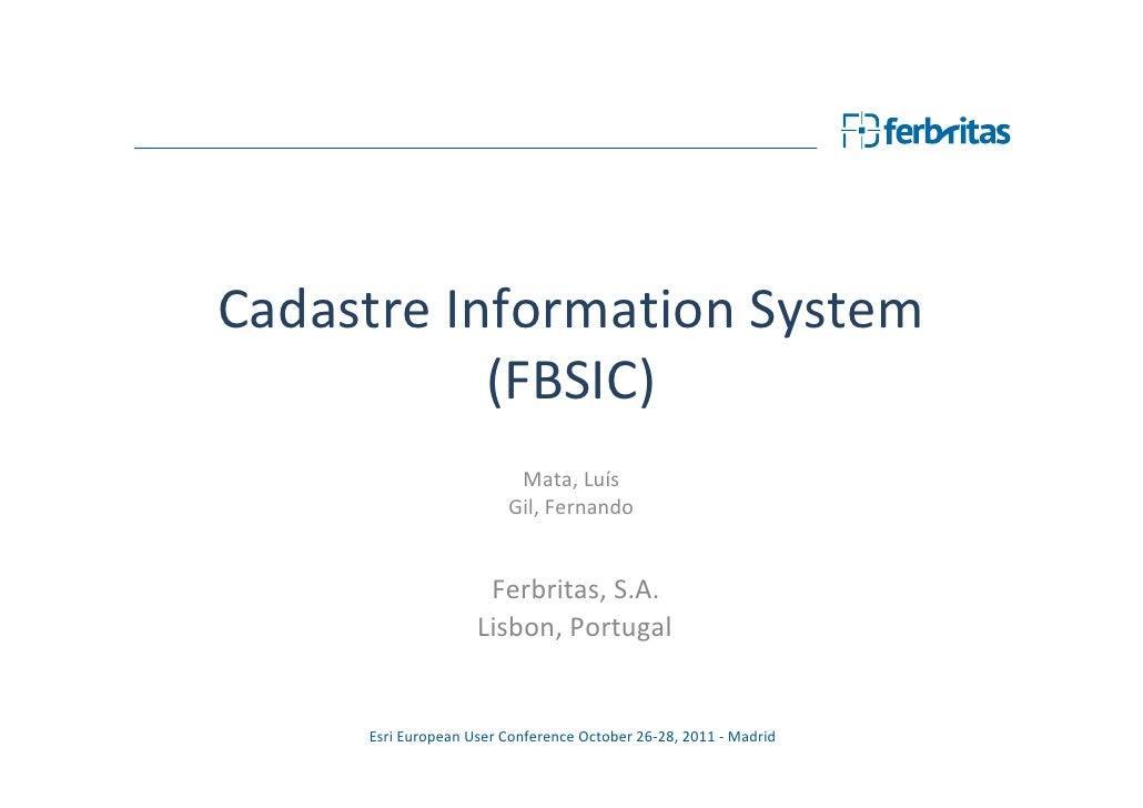 Cadastre Information System - Esri EUC 2011, Madrid