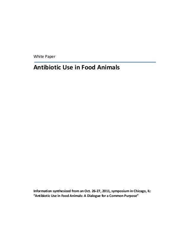 WhitePaper    AntibioticUseinFoodAnimals                                                      ...