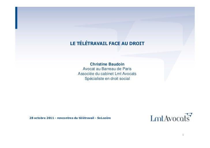 LE TÉLÉTRAVAIL FACE AU DROIT                                      Christine Baudoin                                  Avoca...