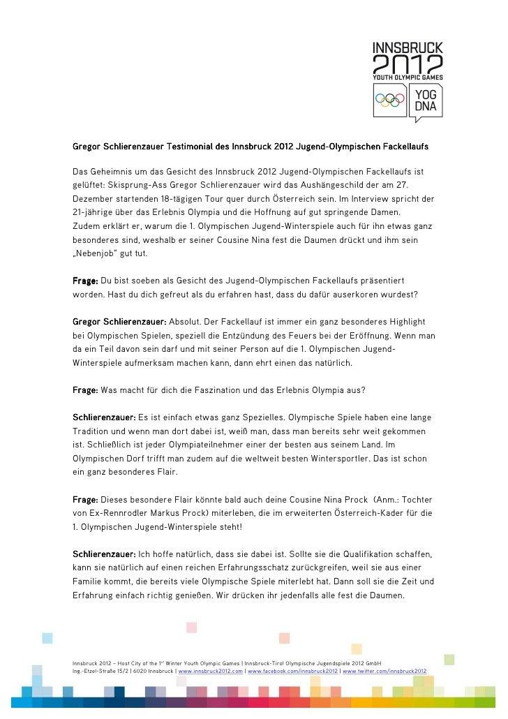 Gregor Schlierenzauer Testimonial des Innsbruck 2012 Jugend-Olympischen Fackellaufs                                       ...