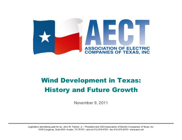 Wind Development in Texas:              History and Future Growth                                              November 9,...
