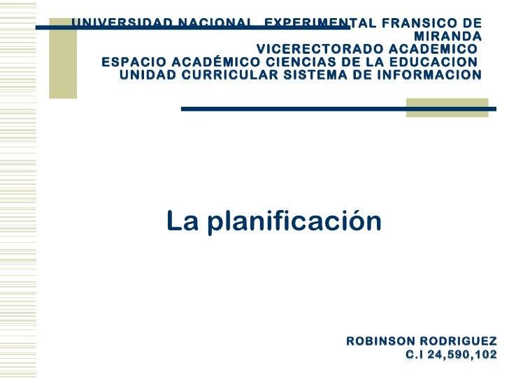 UNIVERSIDAD NACIONAL EXPERIMENTAL FRANSICO DE                                      MIRANDA                    VICERECTORAD...