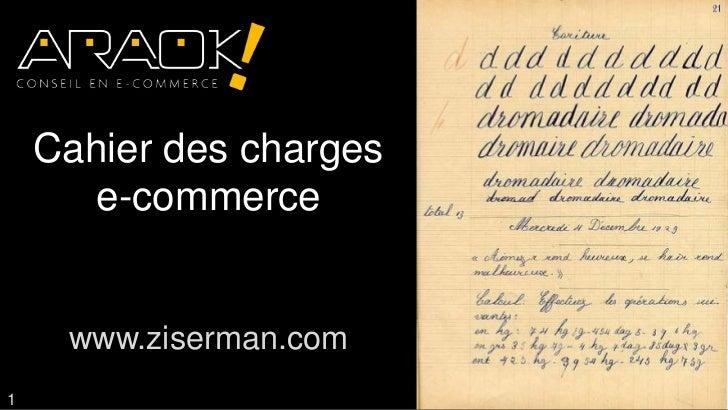Cahier des charges       e-commerce     www.ziserman.com1