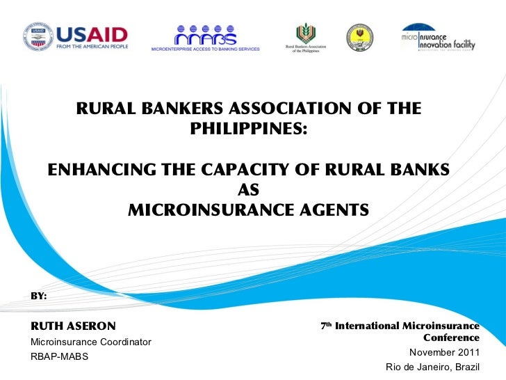 RURAL BANKERS ASSOCIATION OF THE                   PHILIPPINES:      ENHANCING THE CAPACITY OF RURAL BANKS                ...