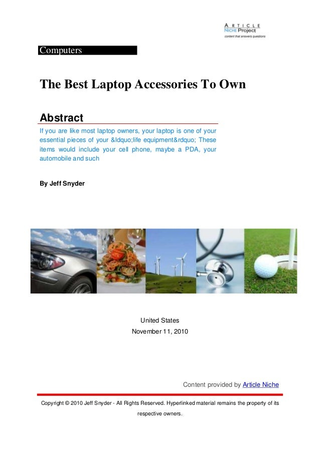 Computers The Best Laptop Accessories To Own Abstract If you are like most laptop owners, your laptop is one of your essen...