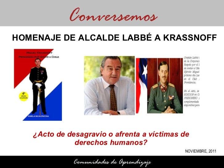 ¿Acto de desagravio o afrenta a víctimas de  derechos humanos?  Conversemos Comunidades de Aprendizaje HOMENAJE DE ALCALDE...