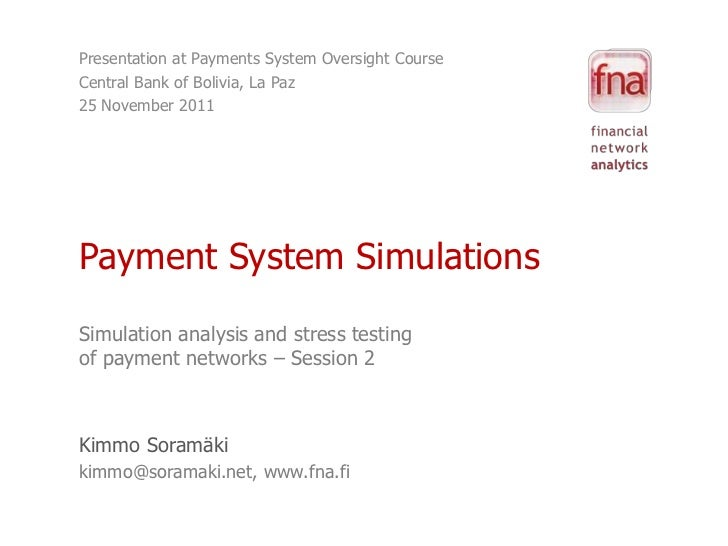 Payment System Simulations @ Central Bank of Bolivia