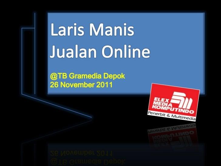 Laris Manis Jualan Online, E-Commerce di Indonesia