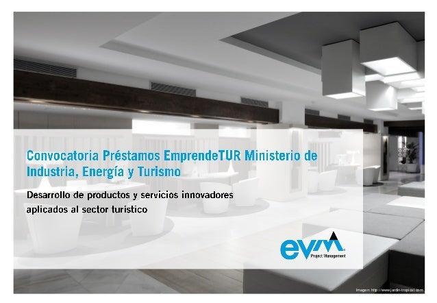 Préstamos EmprendeTUR Ministerio de Industria, Energía y Turismo